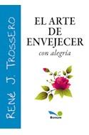 Papel ARTE DE ENVEJECER CON ALEGRIA