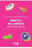 Papel DIDACTICA DE LA MUSICA EN EL NIVEL INICIAL (COLECCION DIDACTICA)