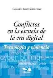 Libro Conflictos En La Escuela De La Era Digital