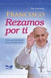Papel Francisco Rezamos Por Ti