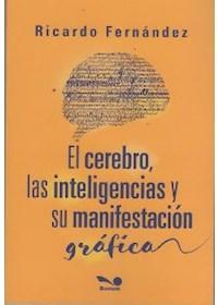 Papel El Cerebro Las Inteligencias Y Su Manifestacion Grafica