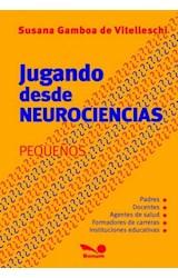 Papel JUGANDO DESDE NEUROCIENCIAS