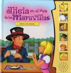 Libro Alicia En El Pais De Las Maravillas  Libro Con Sonido