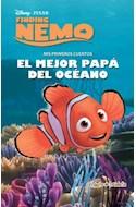 Papel MEJOR PAPA DEL OCEANO (MIS PRIMEROS CUENTOS) (DISNEY PI  XAR FINDING NEMO) (CARTONE)