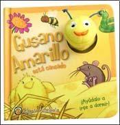 Papel GUSANO AMARILLO ESTA CANSADO [C/ TITERE] (CLECCION GUSANITOS) (CARTONE)