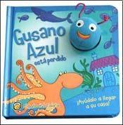 Papel GUSANO AZUL ESTA PERDIDO [C/ TITERE] (CLECCION GUSANITOS) (CARTONE)