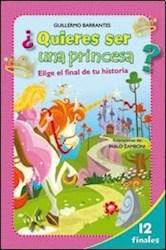 Libro Quieres Ser Una Princesa ?