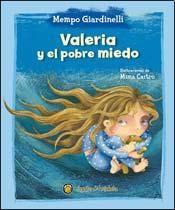 Libro Valeria Y El Pobre Miedo