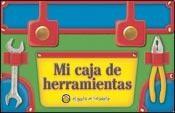 Papel MI CAJA DE HERRAMIENTAS (VALIJITAS PARA COLECCIONAR) (CARTONE)