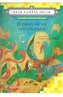 Papel PAJARO DE LOS OJOS COLORADOS (COLECCION LEYENDAS LATINO AMERICANAS)