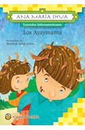 Papel AYAYMAMA (COLECCION LEYENDAS LATINOAMERICANAS)  RUSTICO