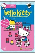 Papel HELLO KITTY Y LOS MEDIOS DE TRANSPORTE CUENTOS Y ACTIVIDADES (HELLO KITTY PRESENTA) (CARTONE)