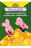 Papel CARTAS DE LAS RATITAS BLANCAS DEL LABORATORIO (COLECCION CUENTOS DEL PAVO REAL)
