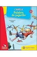 Papel PALABRA DE PAJARITO (COLECCION LA MAQUINA DE LOS CUENTO  S) (CARTONE)