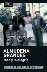 Libro Ines Y La Alegria  Episodios De Una Guerra Interminable