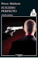 Papel SUICIDIO PERFECTO (COLECCION ANDANZAS)