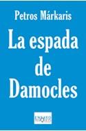 Papel ESPADA DE DAMOCLES LA CRISIS EN GRECIA Y EL DESTINO DE  EUROPA (SERIE ENSAYO)