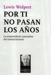 Libro Por Ti No Pasan Los Años