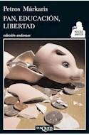Papel PAN EDUCACION LIBERTAD (COLECCION ANDANZAS)