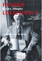 Papel PASADOS LOS SETENTA V DIARIOS (1991-1996)