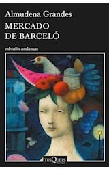 Papel MERCADO DE BARCELO (COLECCION ANDANZAS) (RUSTICO)