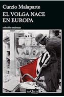 Papel VOLGA NACE EN EUROPA (COLECCION ANDANZAS)