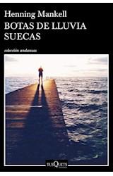Papel BOTAS DE LLUVIA SUECAS (COLECCION ANDANZAS 886) (RUSTICA)