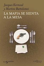 Papel Mafia Se Sienta A La Mesa, La