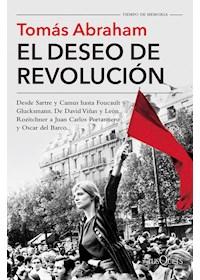 Papel El Deseo De Revolución (Tiempo De Memoria)