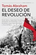 Papel DESEO DE REVOLUCION DESDE SARTRE Y CAMUS HASTA FOUCAULT Y GLUCKSMANN (TIEMPO DE MEMORIA)