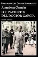 Papel PACIENTES DEL DOCTOR GARCIA (COLECCION ANDANZAS 730/4)