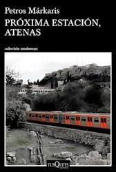Libro Proxima Estacion  Atenas
