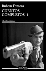 Papel CUENTOS COMPLETOS 1 [RUBEM FONSECA] (COLECCION ANDANZAS)