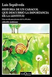 Libro Historia De Un Caracol Que Descubrio La Importancia De La Lentitud