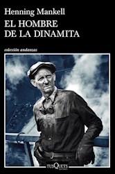 Libro El Hombre De La Dinamita