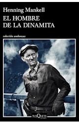 Papel HOMBRE DE LA DINAMITA (COLECCION ANDANZAS) (RUSTICA)