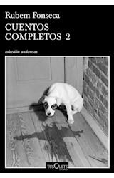 Papel CUENTOS COMPLETOS 2  [RUBEM FONSECA] (COLECCION ANDANZAS)