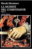 Papel MUERTE DEL COMENDADOR (LIBRO 2) (COLECCION ANDANZAS)