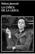 Papel CHICA DE LA LEICA (COLECCION ANDANZAS 940)