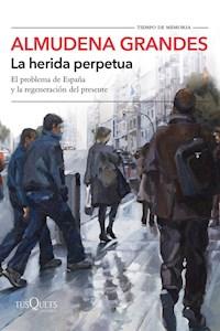 Libro La Herida Perpetua