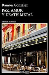 Libro Paz , Amor Y Death Metal