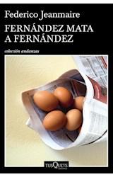 Papel FERNANDEZ MATA A FERNANDEZ (COLECCION ANDANZAS)