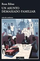 Libro Un Asunto Demasiado Familiar