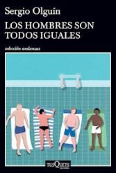 Libro Los Hombres Son Todos Iguales