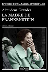Libro La Madre De Frankenstein
