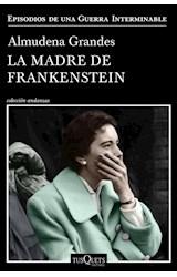 Papel MADRE DE FRANKENSTEIN (COLECCION ANDANZAS)