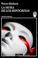 Papel HORA DE LOS HIPOCRITAS (COLECCION ANDANZAS)