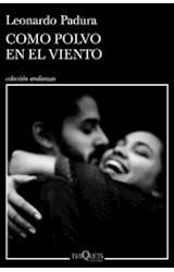 Papel COMO POLVO EN EL VIENTO (COLECCION ANDANZAS 970)