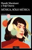 Papel MUSICA SOLO MUSICA (COLECCION ANDANZAS 973)