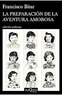 Papel PREPARACION DE LA AVENTURA AMOROSA (COLECCION ANDANZAS)